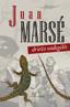 Juan Marsé. Driežo uodegėlės